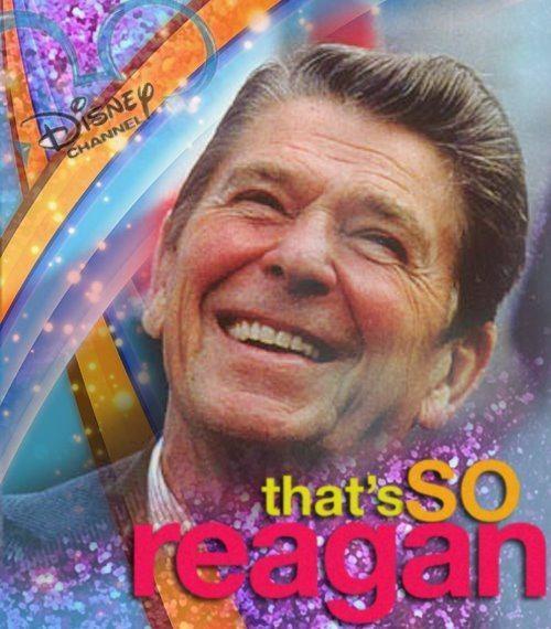 Thats-So-Reagan.jpg